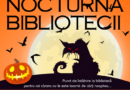 Nocturna bibliotecii – Noaptea cărților care ne bântuie zilele